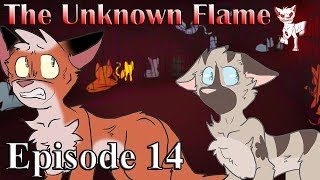 The Unknown Flame: Episode 14