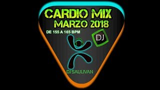 CARDIO MIX MARZO 2018 DEMO2- DJSAULIVAN