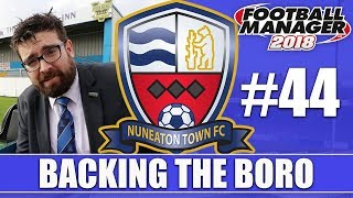Backing the Boro FM18 | NUNEATON | Part 44 | ADMITTING DEFEAT | Football Manager 2018