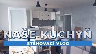 VLOG | Kuchyň, betonová stěrka a první nábytek!  | Stěhovací vlog 2. část!