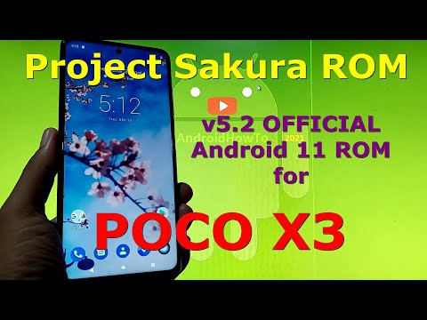 Project Sakura ROM 5.2 OFFICIAL for Poco X3 NFC (Surya) Android 11