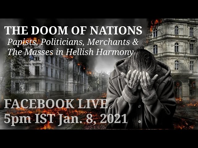 THE DOOM OF NATIONS: WHAT DO THE MASSES, MERCHANTS & POLITICIANS HAVE IN COMMON?   II   FB Live