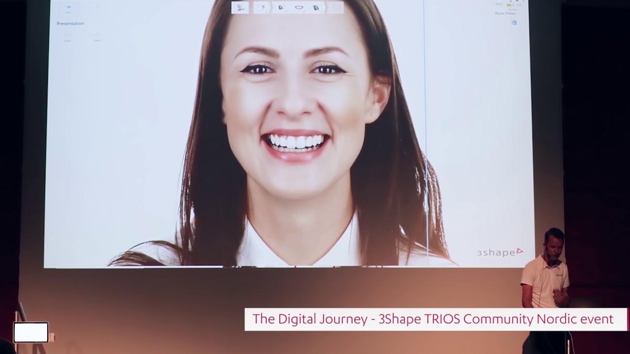The Digital Journey - 3Shape TRIOS Community Nordic Event 2019