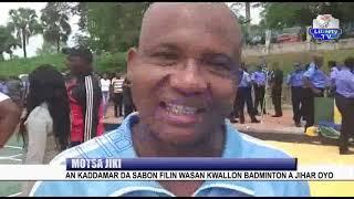 Motsa Jiki: An Kaddamar Da Sabon Filin Wasan Kwallon Badminton A Jihar Oyo