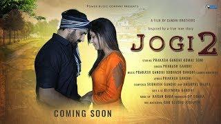 Jogi 2 Motion poster   Prakash Gandhi   Komal Soni   New Haryanvi Song 2018   PMC