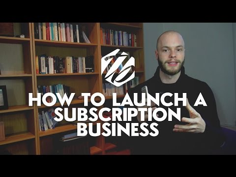 Subscription Business Model — How To Launch Your Own Subscription Service | #300