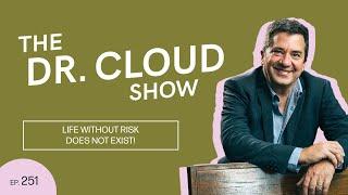 The Dr. Cloud Show | Episode 251