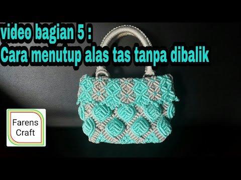 Tutorial menutup alas tas tanpa dibalik pada tas tali kur motif daun, video bagian 5