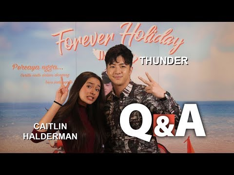 Q&A Caitlin VS Thunder (Forever Holiday In Bali)