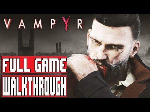 VAMPYR Gameplay Walkthrough Part 1 FULL GAME (PC HD) - No Commentary