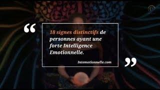 18 signes distinctifs intelligence emotionnelle intemotionnelle video