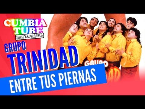 Grupo Trinidad - Entre Tus Piernas | Disco Completo