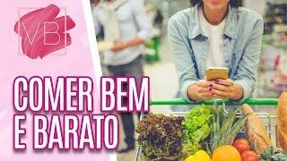 Como comer bem e barato - Você Bonita (19/06/19) thumbnail