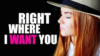 Right Where I Want You | Kate-Margret
