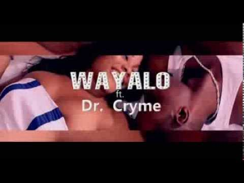 Wayalo ft Dr Cryme - Monica (Official Video) 2014.