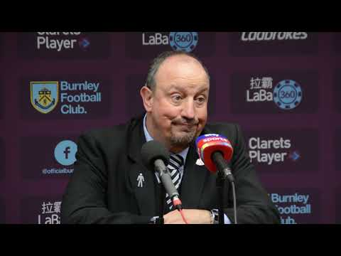 Burnley 1, Newcastle United 2 - Rafa Benitez post match press conference
