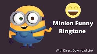 Minion Phone Ringtone. Funny Minion Ringtone. Best Funny Ringtone. Alarm Ringtone.