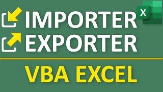 Importer et exporter des données en VBA Excel
