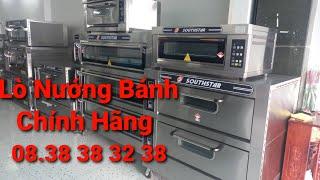 Phân phối lò nướng bánh kem Southstar giá rẻ, 1 tầng 1 khay, 1 tầng 2 khay, 3 tầng 6 khay, 9 khay