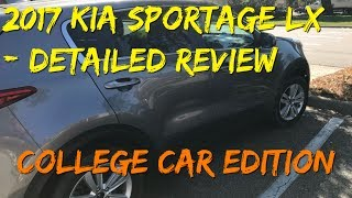 2017 Kia Sportage LX -  (College Car Detailed Review)