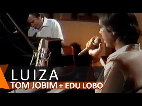 Tom Jobim e Edu Lobo: Luiza (DVD Águas de Março)