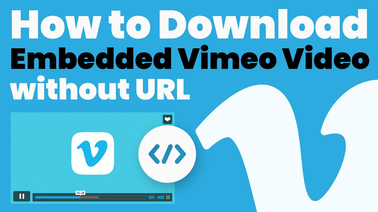 How to Download Embedded VIMEO Video without URL - YouTube