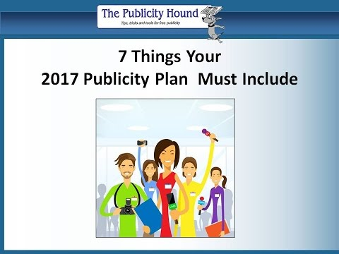 7 Things Your 2017 Publicity Plan Must Include