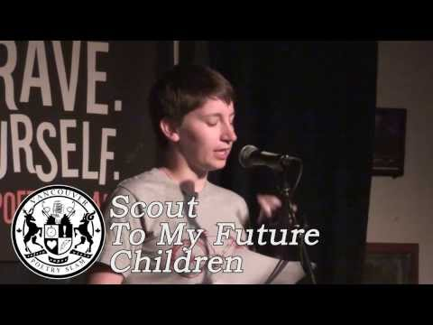 Scout - To My Future Children