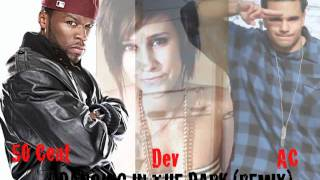 Dev - Dancing In The Dark (Remix)  Ft. 50 Cent and AC (With Download Link)