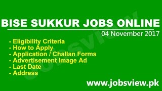 BISE Sukkur Board Jobs 2016 Nov Apply Online bisesuksindh edu pk - JobsView.pk