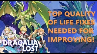 DRAGALIA LOST - TOP QUALITY OF LIFE CHANGES NEEDED OF WEEK 1