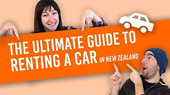 Renting a Car in New Zealand: The Ultimate Guide