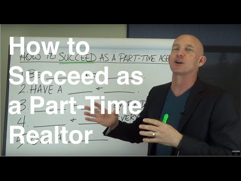 How to Succeed as a Part-Time Realtor