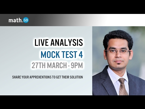 Mock Test 4 & Test Taking strategies discussion