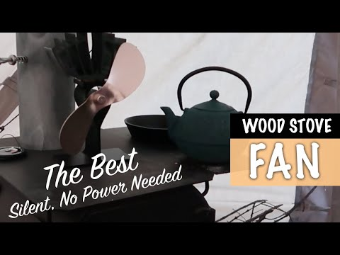 The Best Wood Stove Fan - No Power - Camping Stove Fan - Wood Stove Fan - Spirit Forest - S3 -Ep#12