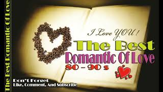 Video The Best Romantic Of Love Song 80 90s Lagu Kenangan Barat Cinta Romantis Tahun 80 90an download MP3, 3GP, MP4, WEBM, AVI, FLV Maret 2018