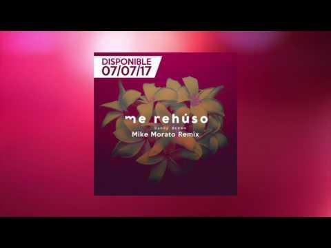Danny Ocean - Me Rehúso (Mike Morato Remix) [TEASER]