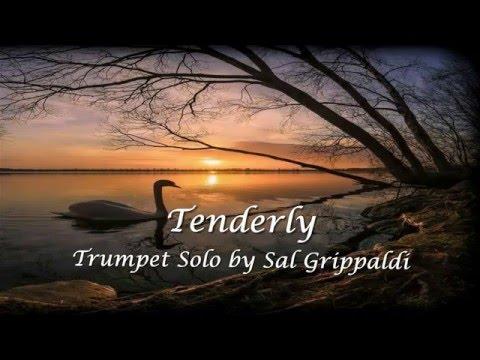 Tenderly Trumpet Solo By Sal Grippaldi