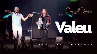 Baixar Dorgival Dantas - Valeu - Part. Bell Marques [DVD Simplesmente Dorgival Dantas]