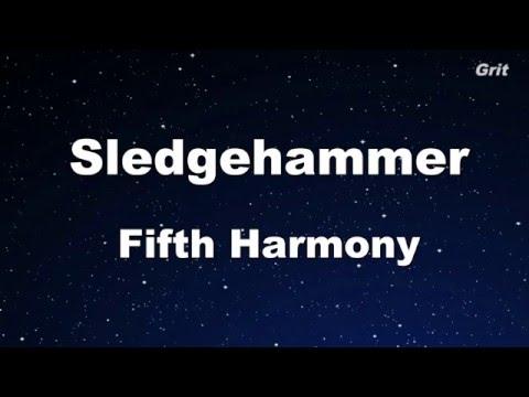 Sledgehammer - Fifth Harmony Karaoke 【With Guide Melody】Instrumental