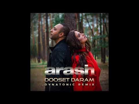 Arash ft Helena - Dooset Daram (Dynatonic Remix)