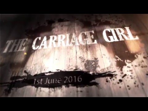 The Carriage Girl   Online Release Date
