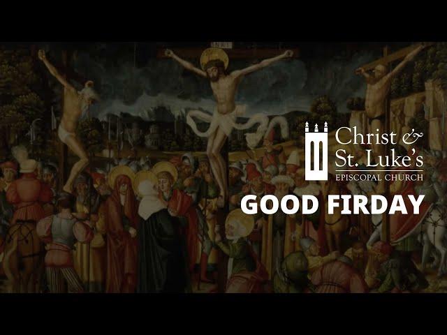 04.10.20 - Good Friday Liturgy