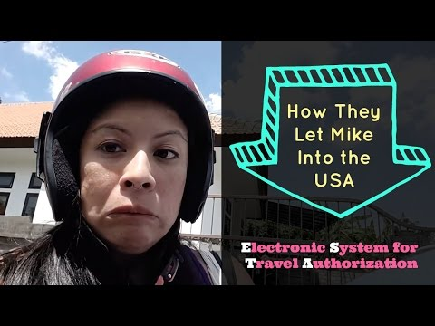 How They Let Mike Into the USA – ESTA Application Electronic System for Travel Authorization #fpveda