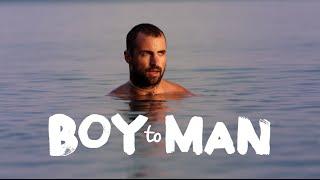 Trailer   Boy to Man