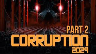 CORRUPTION 2029 Gameplay Walkthrough Part 2 - BIG BANG