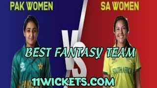 PAKISTAN VS SOUTH AFRICA WOMENS 2ND T20 MATCH PREDICTION || 11WICKETS.COM || BEST FANTASY TEAM