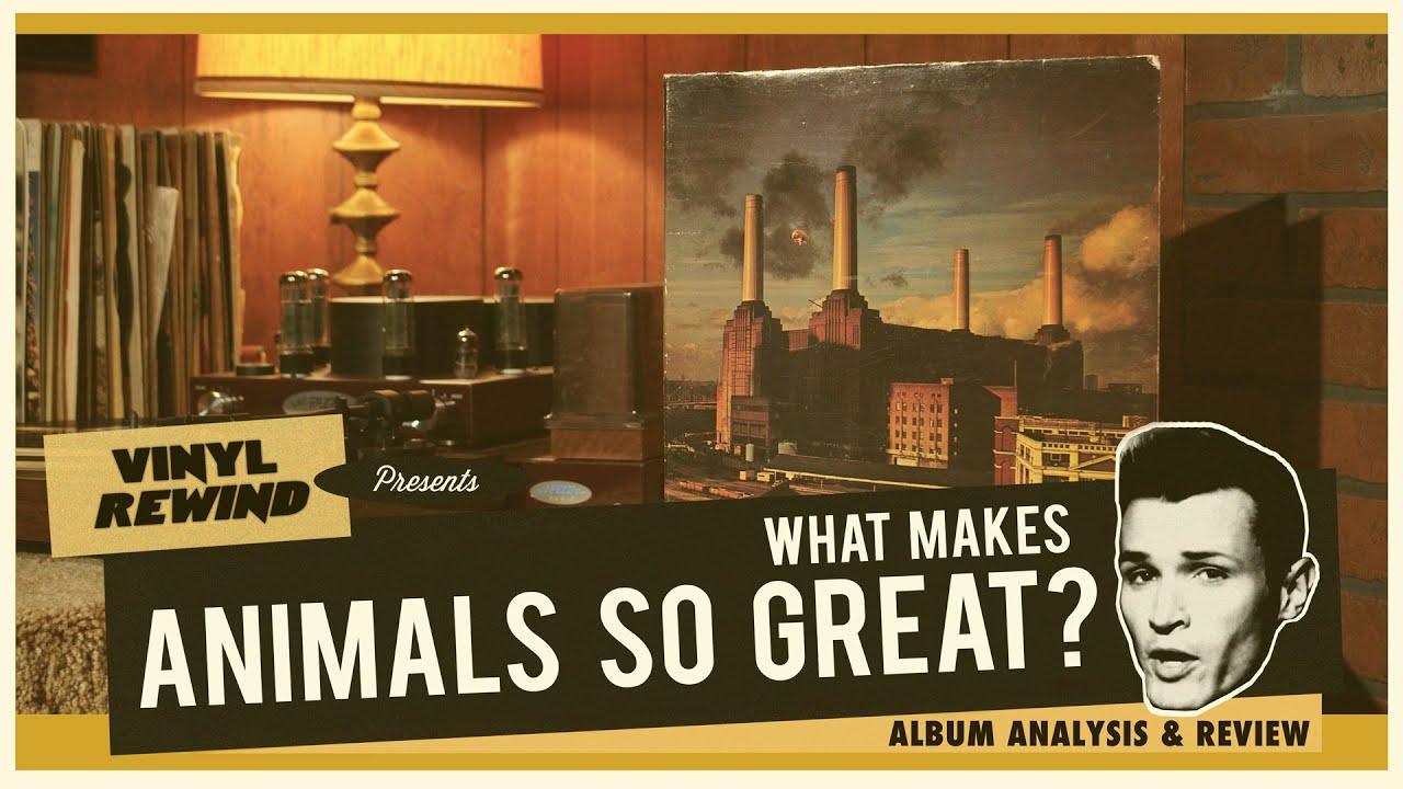 What makes Animals by Pink Floyd so great? Album analysis & review
