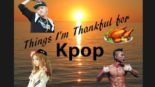 5 Things in Kpop I'm Thankful For Thumbnail