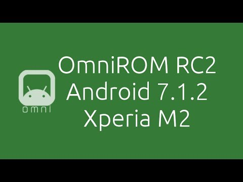 Xperia M2 - Android 7.1.2 OmniROM RC 2